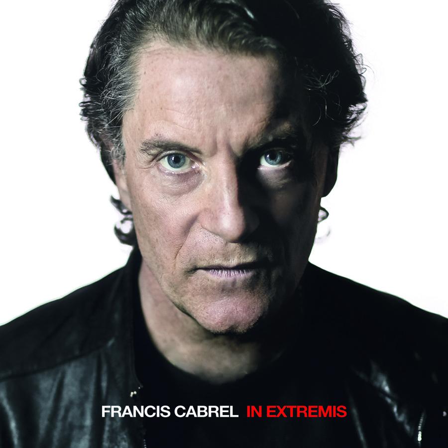 Francis CABREL son nouvelle Album IN EXTEMIS