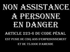 NON ASSITANCE A PERSONNE EN DANGER